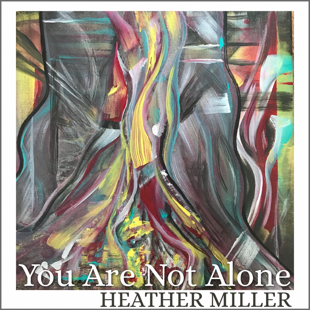 You Are Not Alone Album artwork by Vanessa Lively